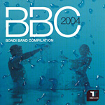 Various Artists - BBC 2004 Bondi Band Compilation *