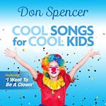 Don Soencer - Cool Songs for Cool Kids 2020