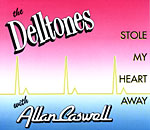 The Delltones with Allan Caswell - Stole My Heart Away 1992