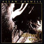 Allan Caswell - Different Eyes 1995
