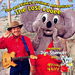 Don Spencer and Blinky Bill - Don and Blinky's Outback Adventure - The Lost Cooee 2002