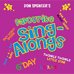 Don Spencer - Don Spencer's Favourite Sing-Alongs 2009