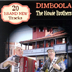 The Howie Brothers - DIMBOOLA 2018 *