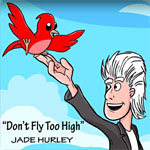 Jade Hurley - Don't Fly Too High 2017