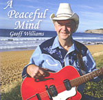 Geoff Williams - A Peaceful Mind 2008