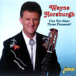 Wayne Horsburgh - Can You Hear Those Pioneers? * 2005