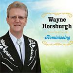 Wayne Horsburgh - Remininscing * 2019