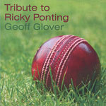 Geoff Glover - Tribute to Ricky Ponting 2008