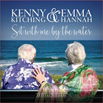 Kenny & Emma - Sit With Me By The Water * 2019