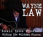 Wayne Law - Small Town Dreamer 1996 single