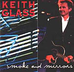 Keith Glass - Smoke and Mirrors 1997