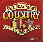 Saturday Night Country - 15th Anniversary Edition 2009