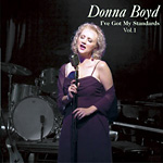 Donna Boyd - I've Got My Standards Vol. 1 * 2005