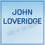 John Loveridge – STAR OF THE SHOW – 2016