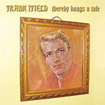 Frank Ifield - Thereby Hangs A Tale 2007 *