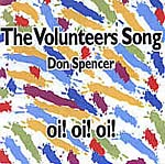 Don Spencer - The Volunteers Song 2001