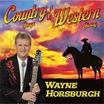 Wayne Horsburgh - Country Songs & Western Swing * 2017
