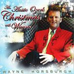 Wayne Horsburgh - An Aussie Ozark Christmas with Wayne * 2003