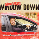Alex Watt - Window Down 2005