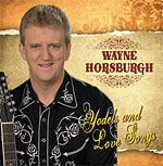 Wayne Horsburgh - Yodels and Love Songs 2012 *