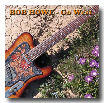 Front Cover - Bob Howe - GO WEST