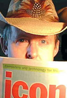 even cyberCowboys used to read ICON in the Sydney Morning Herald