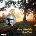 Dusty Rankin - Sunset Valley Calling * 1980