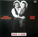 Johnny Chester and Donna Fisk - Side X Side 1985