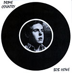 Bob Howe - PRIME COUNTRY* - 1979