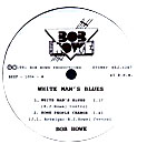 Bob Howe - WHITE MAN'S BLUES